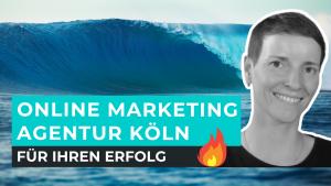 Online Marketing Agentur Köln - Internet Marketing Agentur Köln